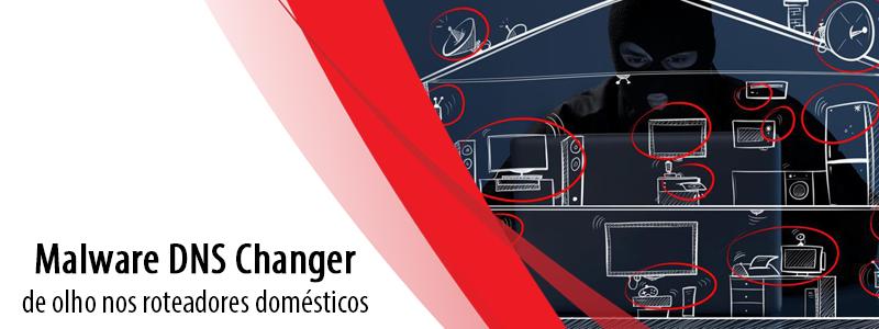 Malware DNS Changer de olho nos roteadores domésticos