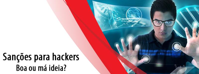 Sanções para hackers: Boa ou má ideia?