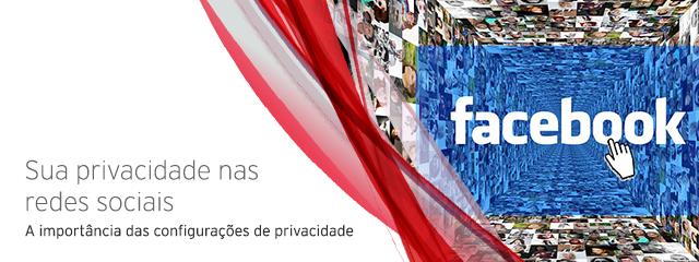 Suas configurações de privacidade nas redes sociais são importantes