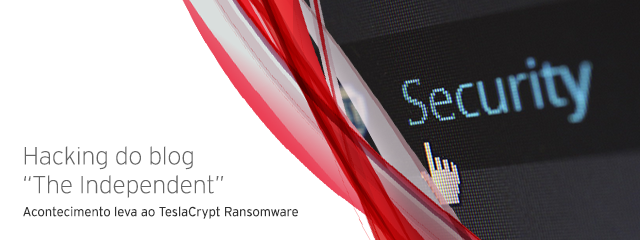 """Hacking do blog do site de notícias """"The Independent"""" leva ao TeslaCrypt Ransomware"""