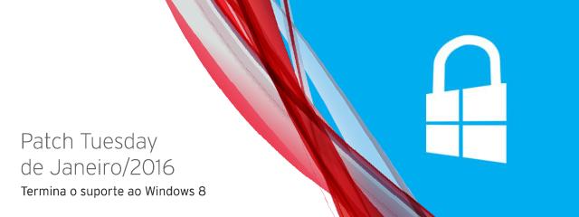 Patch Tuesday de Janeiro: Termina o suporte ao Windows 8, limitado para versões mais antigas do IE; 17 falhas do Adobe resolvidas